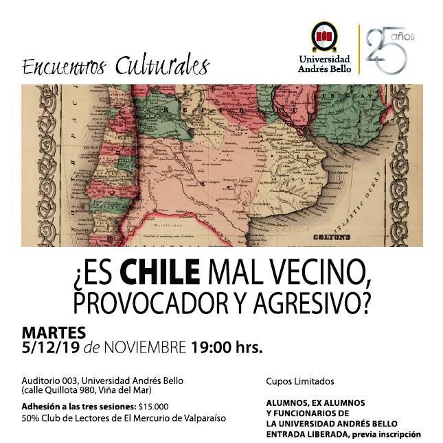 ¿Es Chile un mal vecino provocador y agresivo? UNAB Viña del Mar Chile