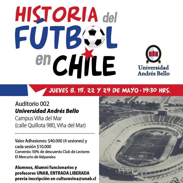 Encuentro Historia Futbol Chile Viña del Mar UNAB Cultura Gonzalo Serrano Esteban Abarzua