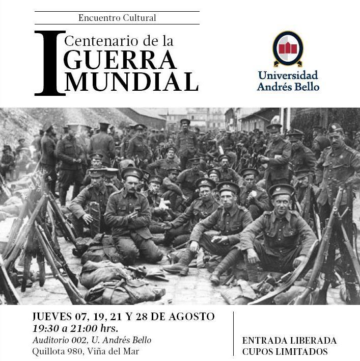 Ciclo de charlas gratuito conmemorará los 100 años de la Primera Guerra Mundial VIÑA DEL MAR